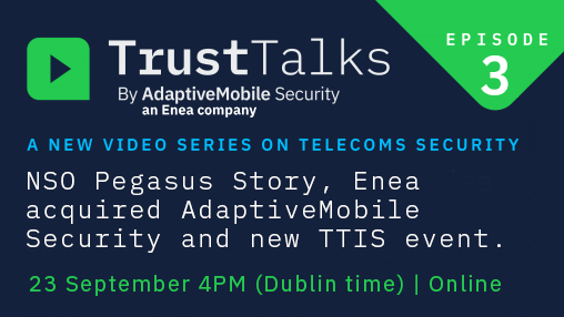 NSO Pegasus Story, Enea acquired AdaptiveMobile Security and new Telecoms Security Event