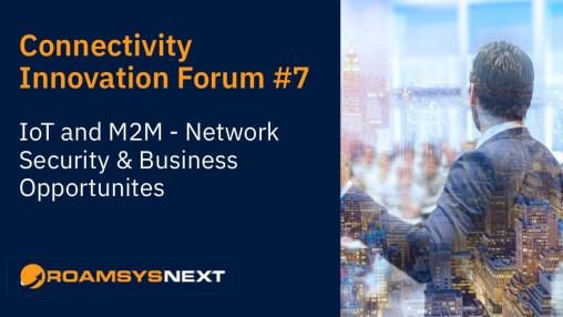 Connectivity Innovation Forum #7